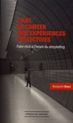L'art de conter nos expériences collectives