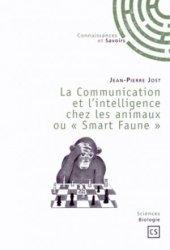 La Communication et l'intelligence chez les animaux ou Smart Faune