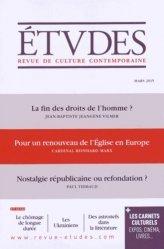 La fin des droits de l'homme ? Pour un renouveau de l'Eglise en Europe ; Nostalgie républicaine ou refondation