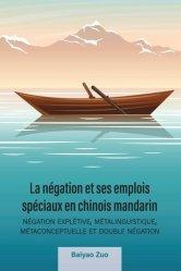 La négation et ses emplois spéciaux en chinois mandarin