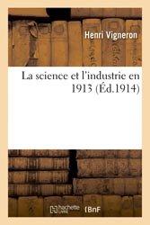 La science et l'industrie en 1913