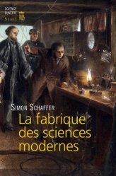 La fabrique des sciences modernes (XVIIe-XIXe siècle)