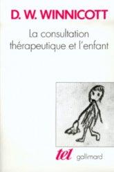 La Consultation thérapeutique et l'enfant