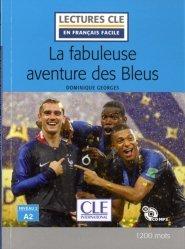 La fabuleuse aventure des bleus