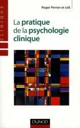La pratique de la psychologie clinique