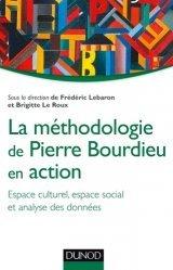 La méthodologie de Pierre Bourdieu en action