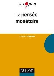 La pensée monétaire