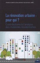 La rénovation urbaine : pour qui ?