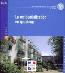 La résidentialisation en questions