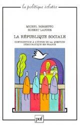 La république sociale. Contribution à l'étude de la question démocratique en France