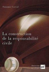 La construction de la responsabilité civile
