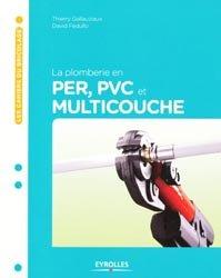 La plomberie en PER, PVC, et multicouche