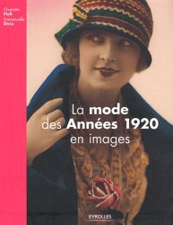 La mode des années 1920 en images