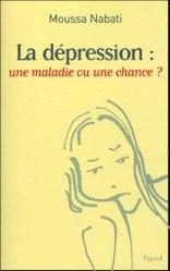 La dépression : une maladie ou une chance