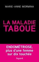La maladie taboue : endométriose