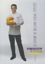 La cuisine de William Ledeuil. Ze kitchen galerie