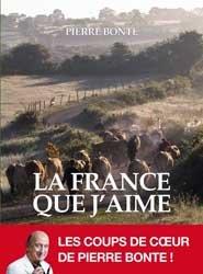 La France que j'aime -illustré-