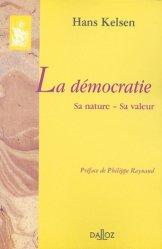 La démocratie. Sa nature, sa valeur