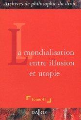 La mondialisation entre illusion et utopie