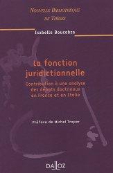 La fonction juridictionnelle. Contribution à une analyse des débats doctrinaux en France et en Italie