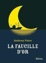 LA FAUCILLE D'OR  |