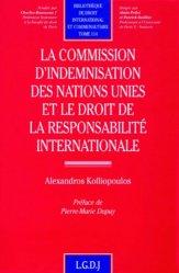 La commission d'indemnisation des Nations Unies et le droit de la responsabilité internationale