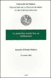 La protection sociale face au vieillissement. Journée d'étude, Poitiers, 23 octobre 2003