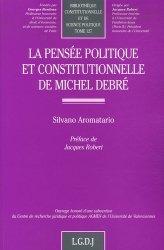 La pensée politique et constitutionnelle de Michel Debré