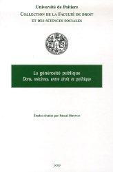 La Générosité Publique. Dons, mécènes, entre droit et politique