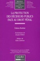 La protection des décideurs publics face au droit pénal