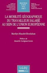 La mobilité géographique du travailleur salarié au sein de l'union européenne