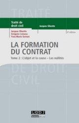 La formation du contrat. Tome 2 : L'objet et la cause ; les nullités, 4e édition