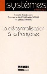 La décentralisation à la française