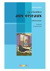 La Chambre aux oOiseaux - Livre + CD