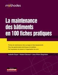 La maintenance des bâtiments en 100 fiches pratiques