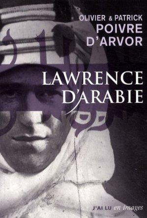 Lawrence d'Arabie. La quête du désert