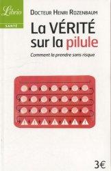 La vérité sur la pilule
