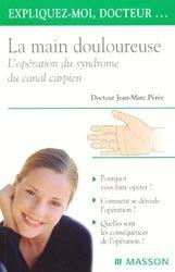 La main douloureuse, L'opération du syndrome du canal carpien