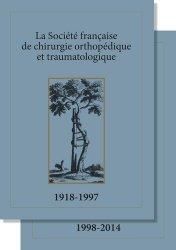 La société française de chirurgie orthopédique et traumatologique