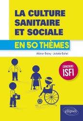 La culture sanitaire et sociale en 50 thèmes