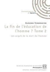La fin de l'éducation de l'homme