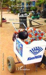 Lafi. Récit de vie au Burkina