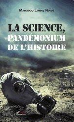 La science, pandémonium de l'histoire