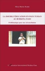 La double éducation en pays tusian au Burkina Faso
