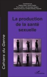 La production de la santé sexuelle