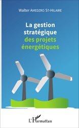 La gestion stratégique des projets énergétiques