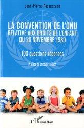 La convention de l'ONU relative aux droits de l'enfant du 20 novembre 1989. 10 questions-réponses
