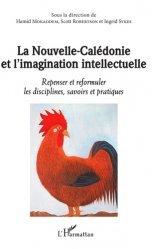 La Nouvelle-Calédonie et l'imagination intellectuelle
