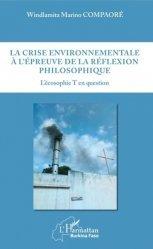 La crise environnementale à l'épreuve de la réflexion philosophique