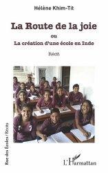 La Route de la joie ou La création d'une école en Inde